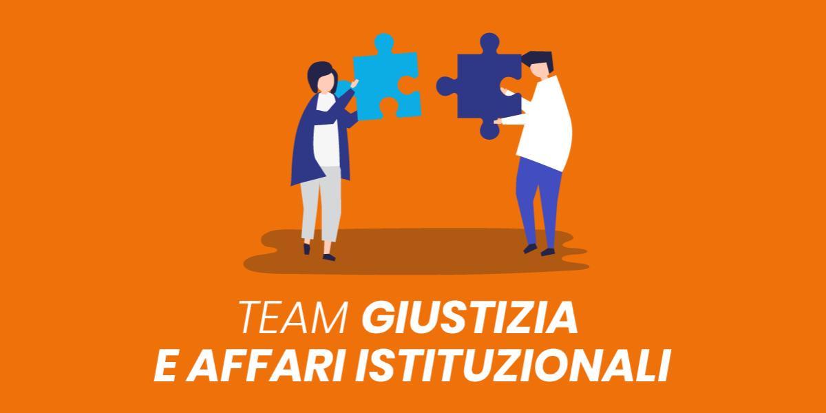 Presentazione Team Giustizia & Affari Istituzionali