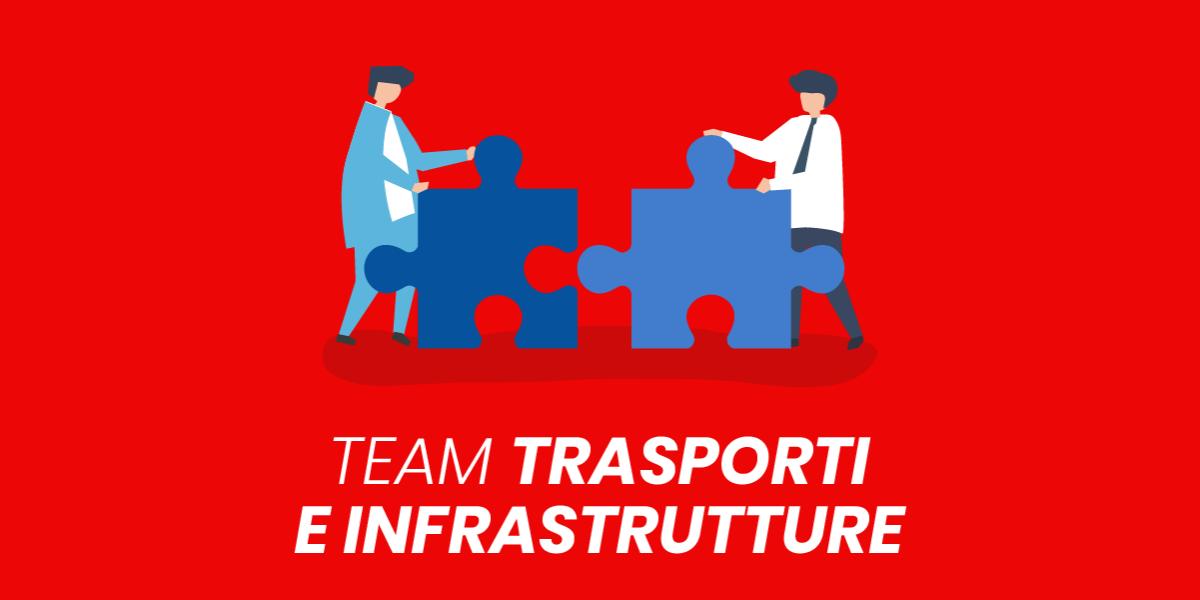 Team del Futuro: Infrastrutture e Trasporti