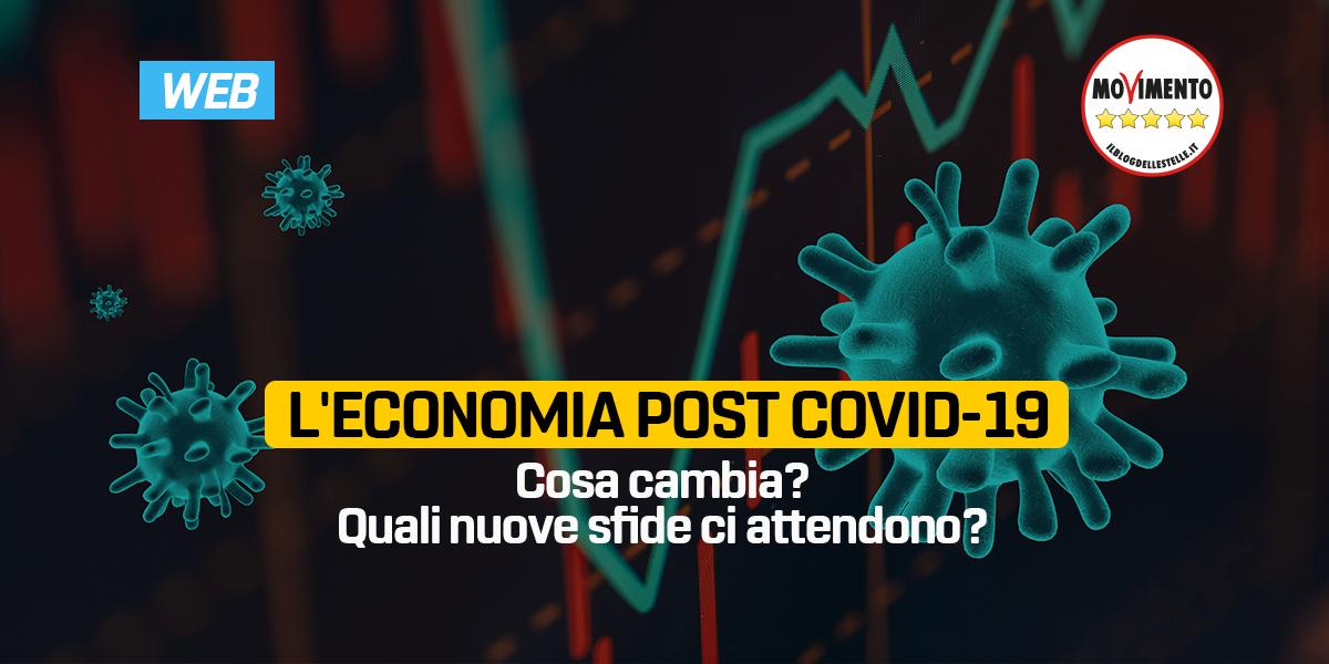 L'ECONOMIA POST COVID-19. Cosa cambia? Quali nuove sfide ci attendono?