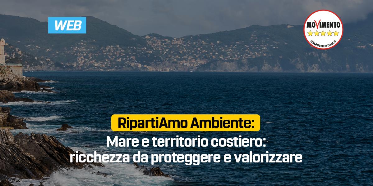 RipartiAmo Ambiente. Mare e territorio costiero: ricchezza da proteggere e valorizzare