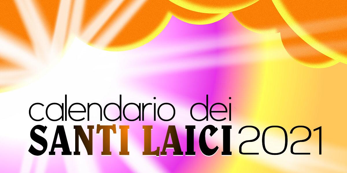 Calendario Santi Laici 2021