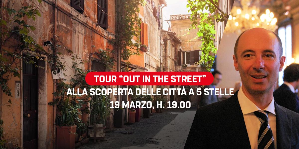 "Tour ""Out in the street. Alla scoperta delle città a 5 stelle."""