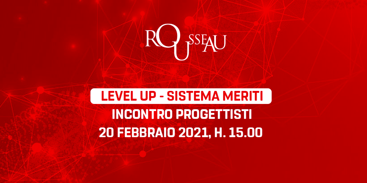 Level Up - Sistema Meriti - Incontro Progettisti