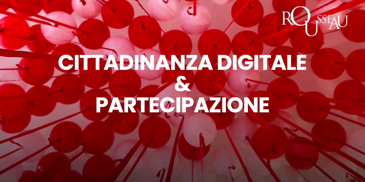 Cittadinanza digitale e partecipazione